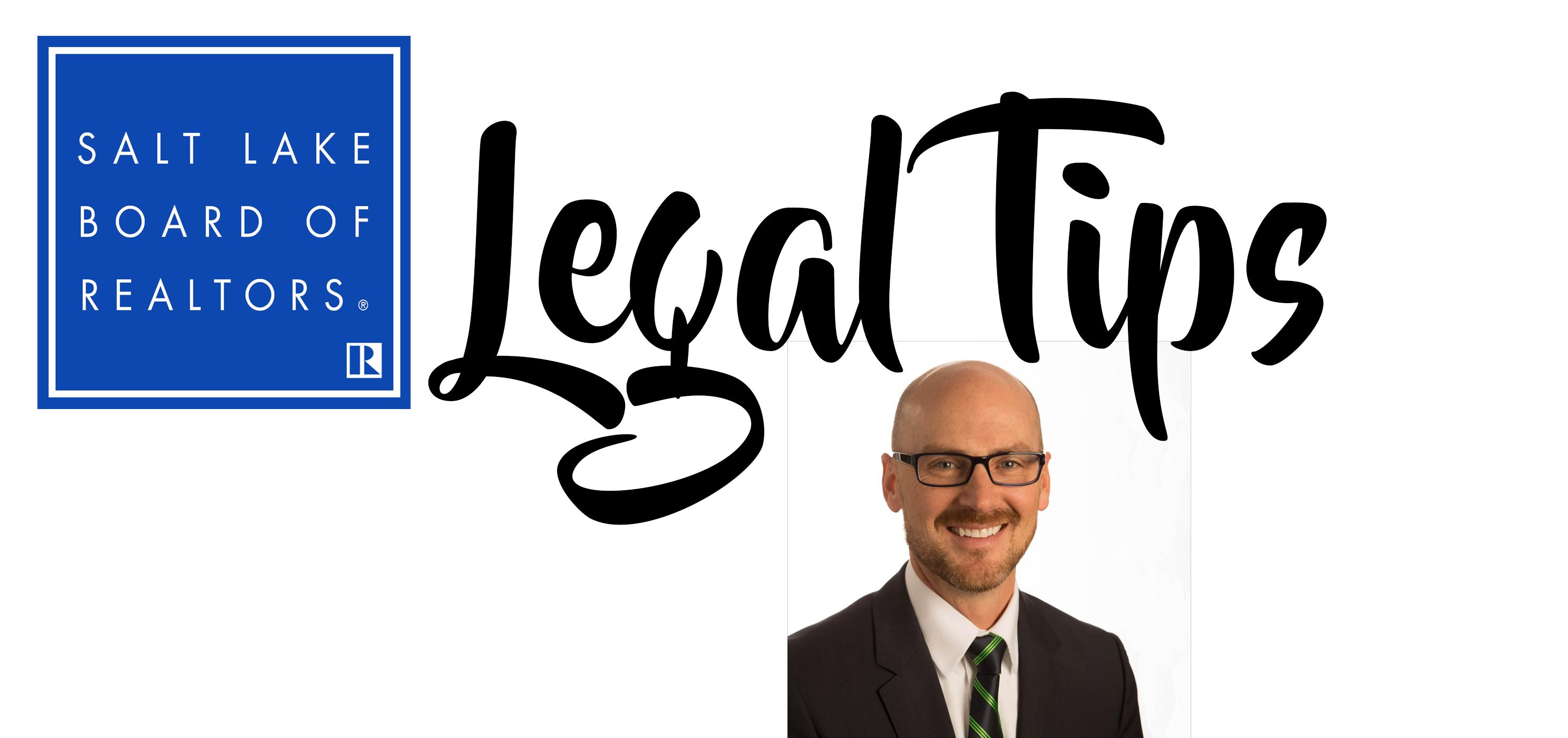 Legal Tips Salt Lake Board Of Realtors
